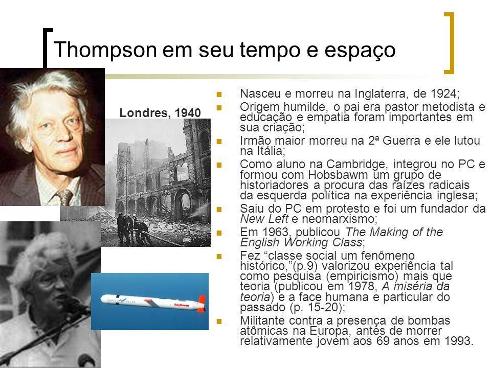 Thompson em seu tempo e espaço