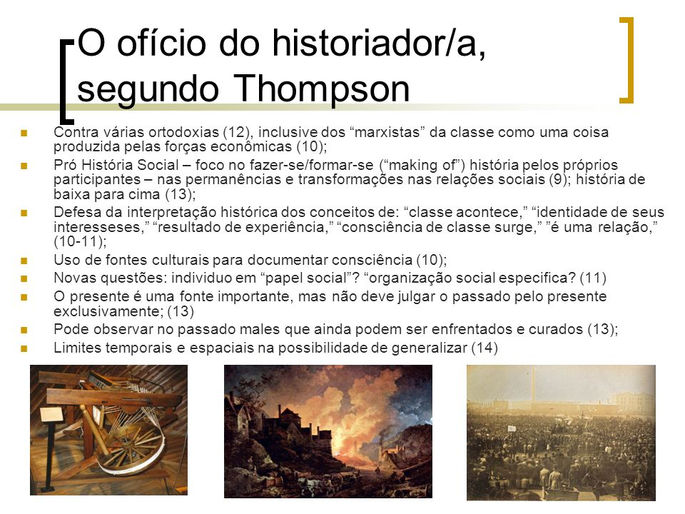 O ofício do historiador/a, segundo Thompson