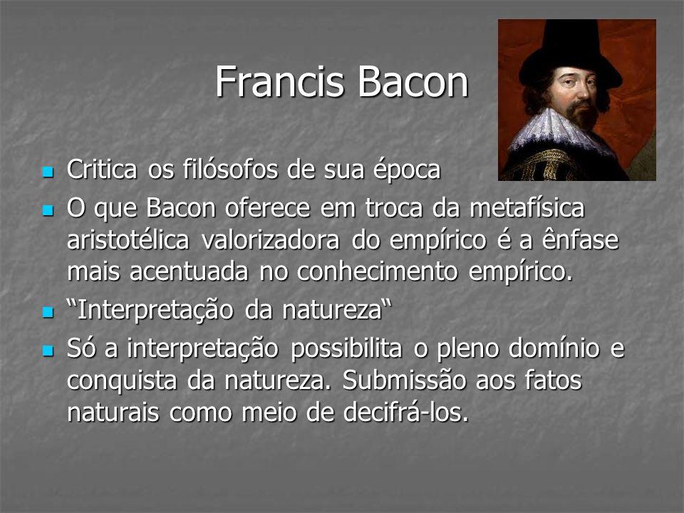 Francis Bacon Critica os filósofos de sua época