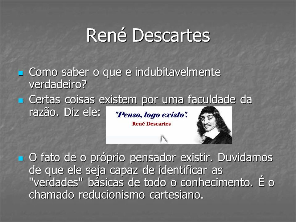 René Descartes Como saber o que e indubitavelmente verdadeiro