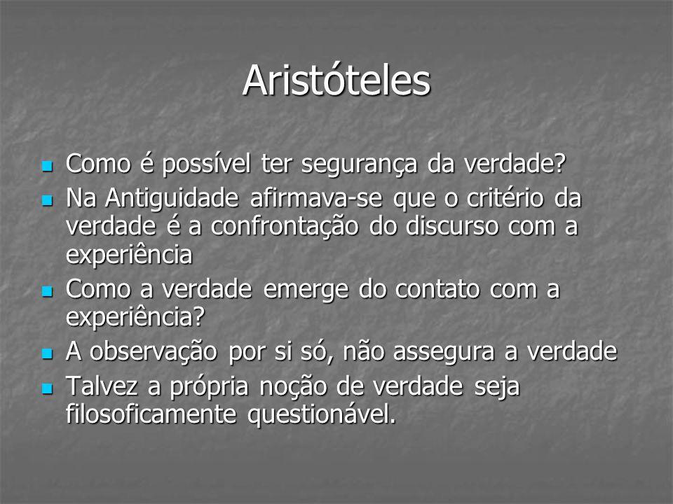 Aristóteles Como é possível ter segurança da verdade