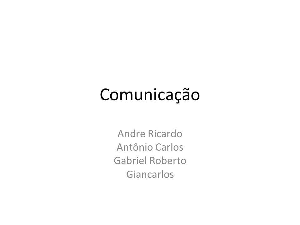 Andre Ricardo Antônio Carlos Gabriel Roberto Giancarlos