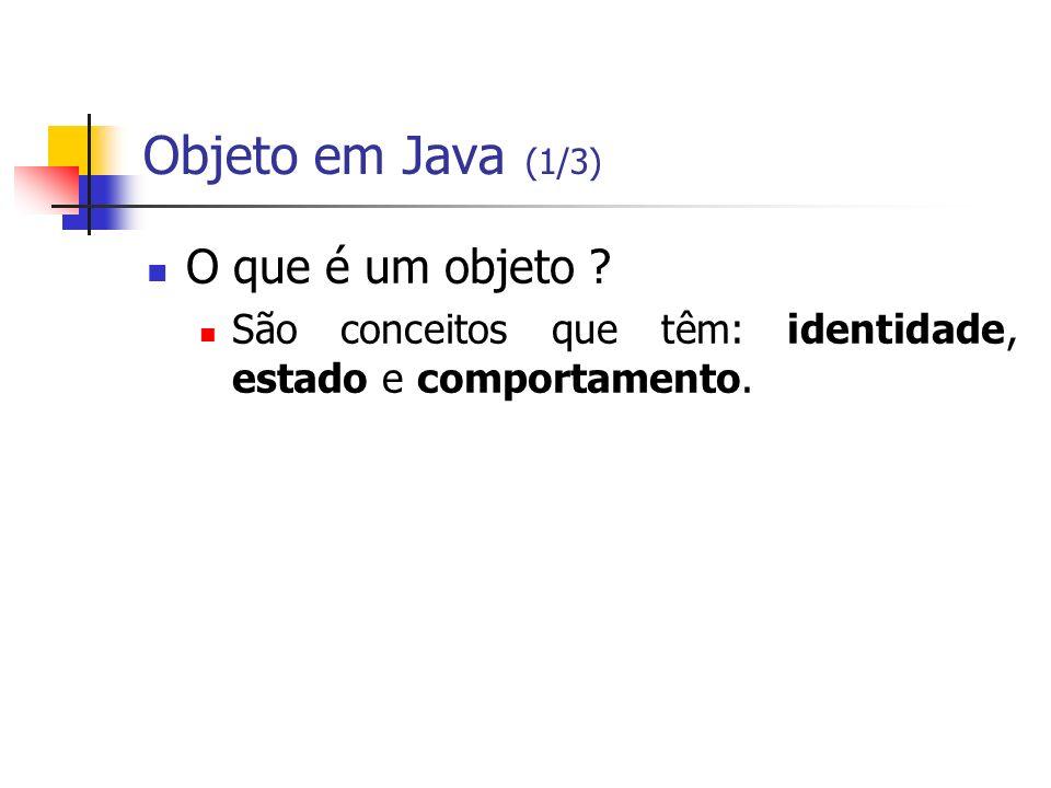 Objeto em Java (1/3) O que é um objeto
