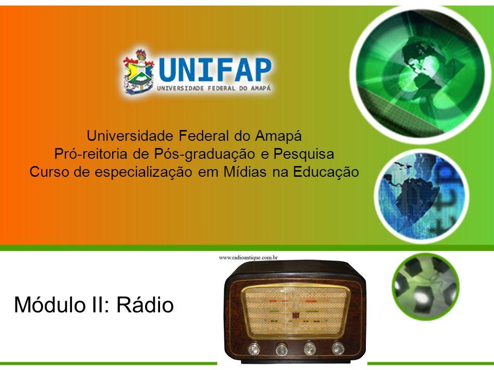 Universidade Federal do Amapá Pró-reitoria de Pós-graduação e Pesquisa Curso de especialização em Mídias na Educação