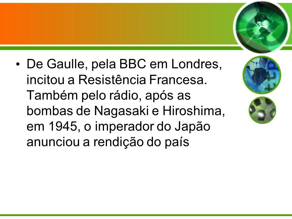 De Gaulle, pela BBC em Londres, incitou a Resistência Francesa