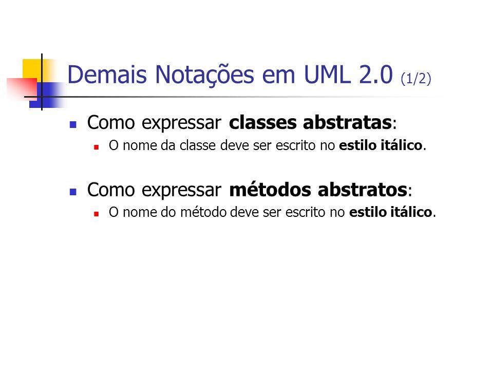 Demais Notações em UML 2.0 (1/2)