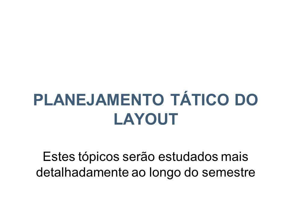 Planejamento Tático do Layout