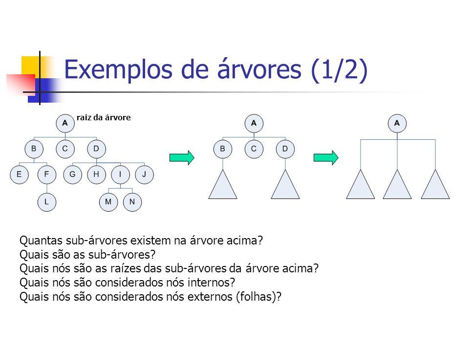 Exemplos de árvores (1/2)
