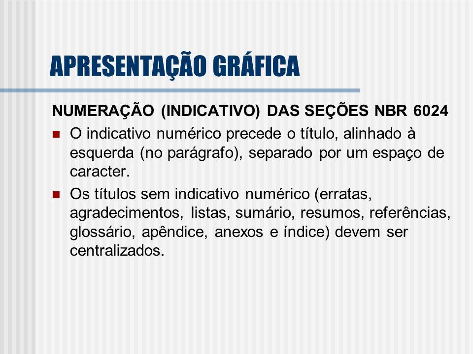 APRESENTAÇÃO GRÁFICA NUMERAÇÃO (INDICATIVO) DAS SEÇÕES NBR 6024