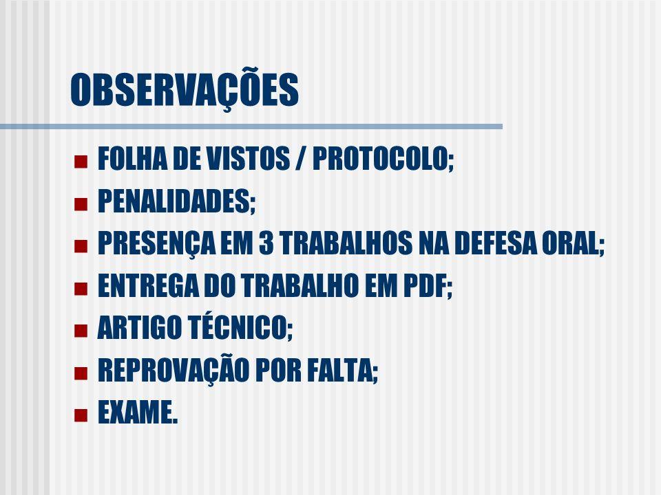 OBSERVAÇÕES FOLHA DE VISTOS / PROTOCOLO; PENALIDADES;