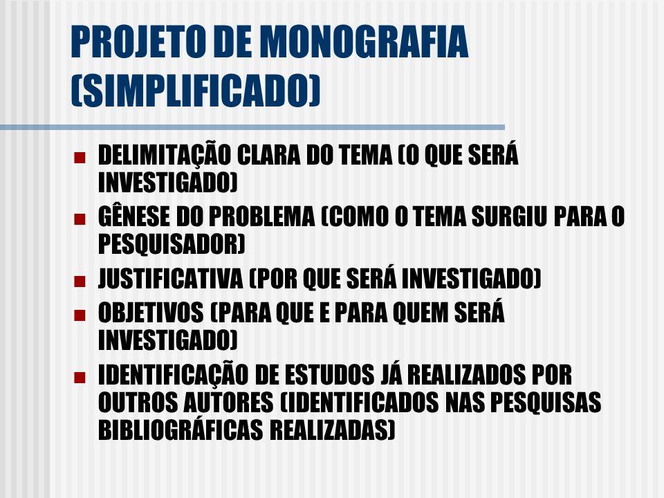 PROJETO DE MONOGRAFIA (SIMPLIFICADO)