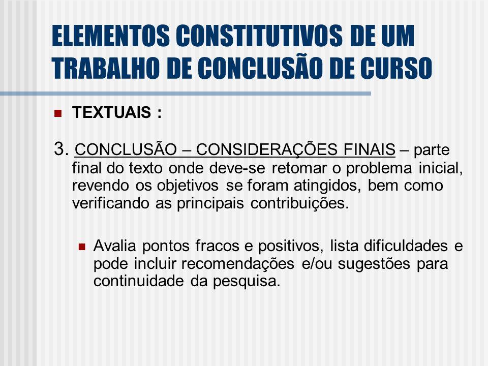 ELEMENTOS CONSTITUTIVOS DE UM TRABALHO DE CONCLUSÃO DE CURSO