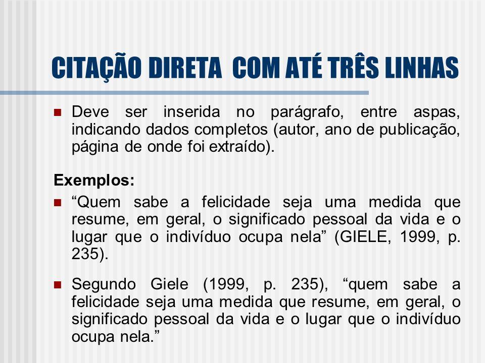 CITAÇÃO DIRETA COM ATÉ TRÊS LINHAS