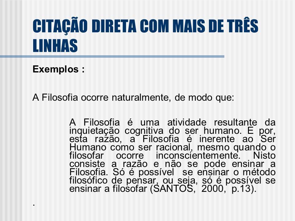 CITAÇÃO DIRETA COM MAIS DE TRÊS LINHAS