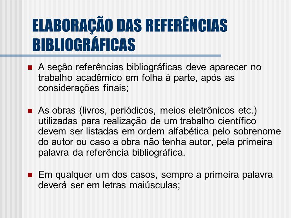 ELABORAÇÃO DAS REFERÊNCIAS BIBLIOGRÁFICAS