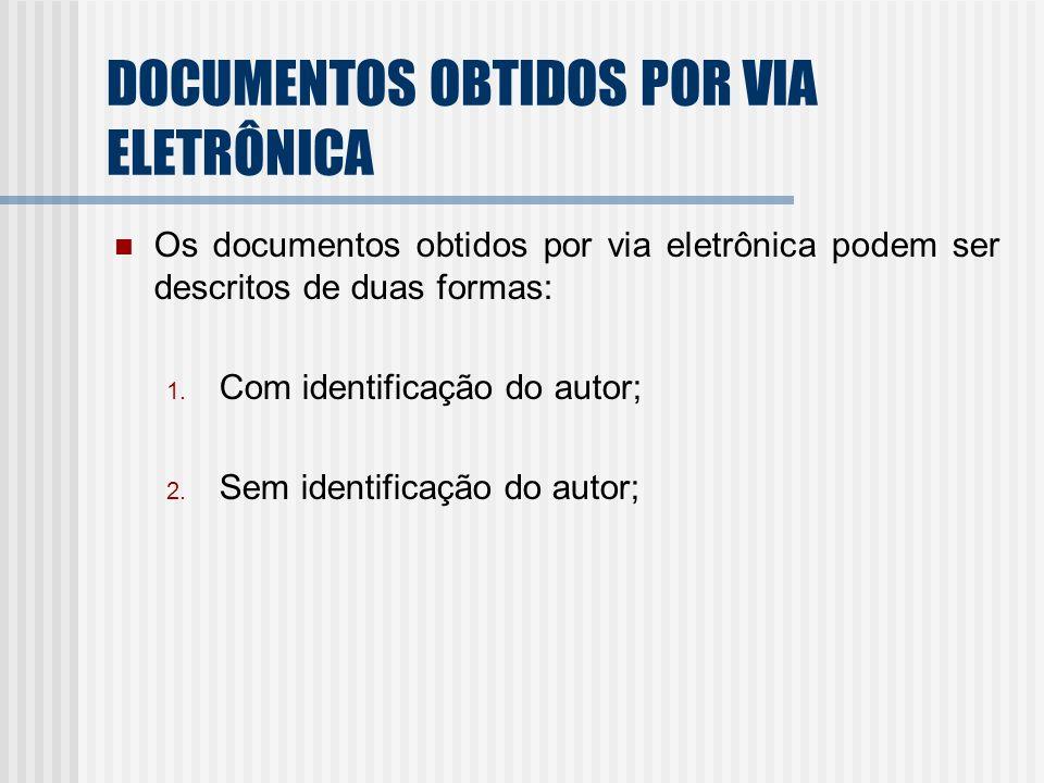 DOCUMENTOS OBTIDOS POR VIA ELETRÔNICA