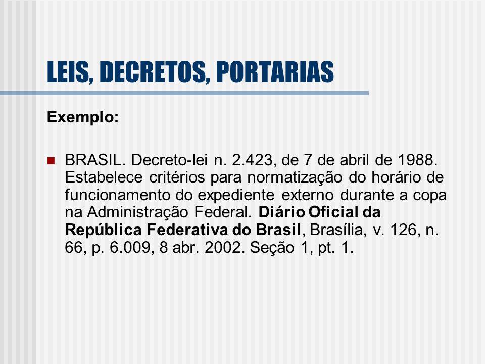 LEIS, DECRETOS, PORTARIAS