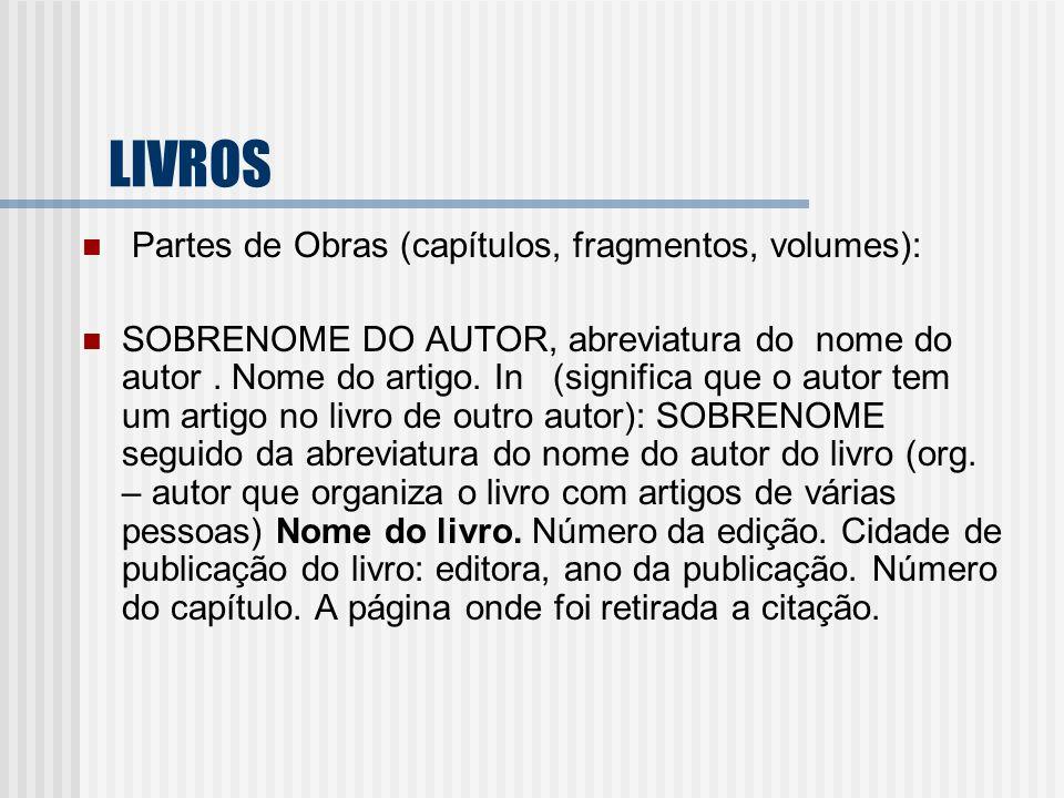 LIVROS Partes de Obras (capítulos, fragmentos, volumes):