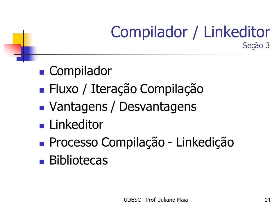 Compilador / Linkeditor Seção 3