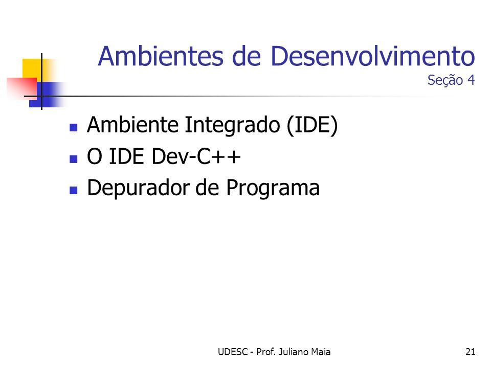 Ambientes de Desenvolvimento Seção 4