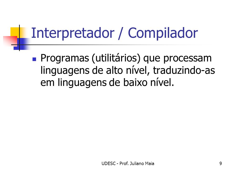 Interpretador / Compilador