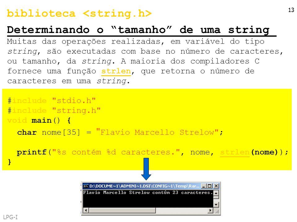 biblioteca <string.h> Determinando o tamanho de uma string