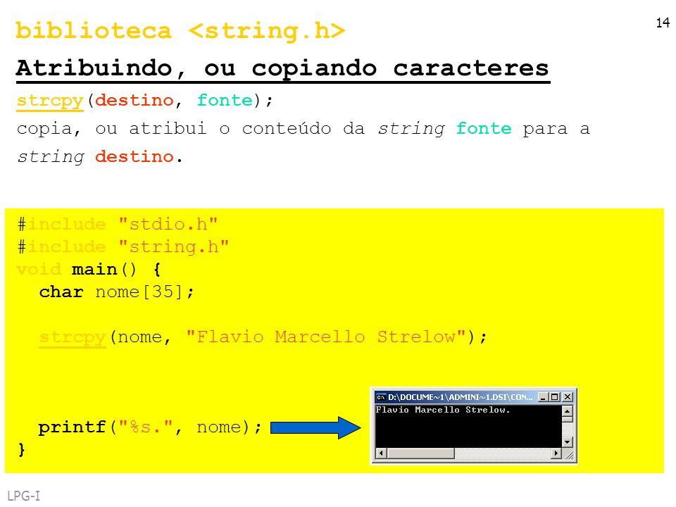 biblioteca <string.h> Atribuindo, ou copiando caracteres