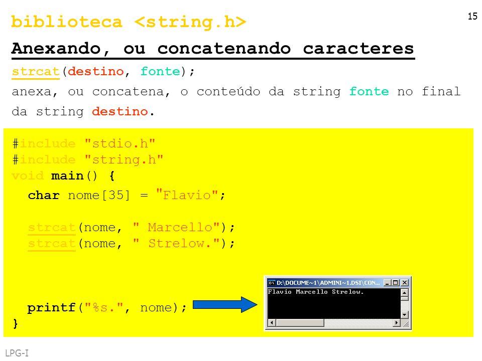 biblioteca <string.h> Anexando, ou concatenando caracteres