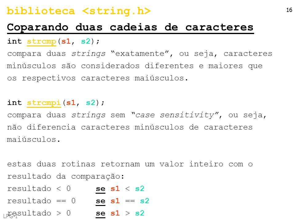 biblioteca <string.h> Coparando duas cadeias de caracteres