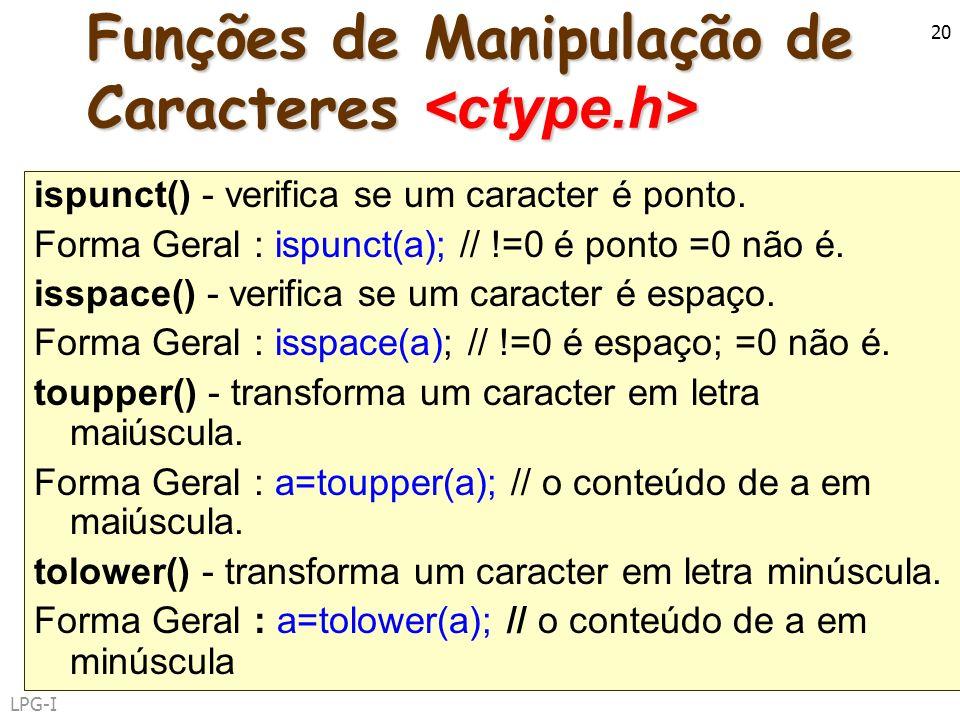 Funções de Manipulação de Caracteres <ctype.h>