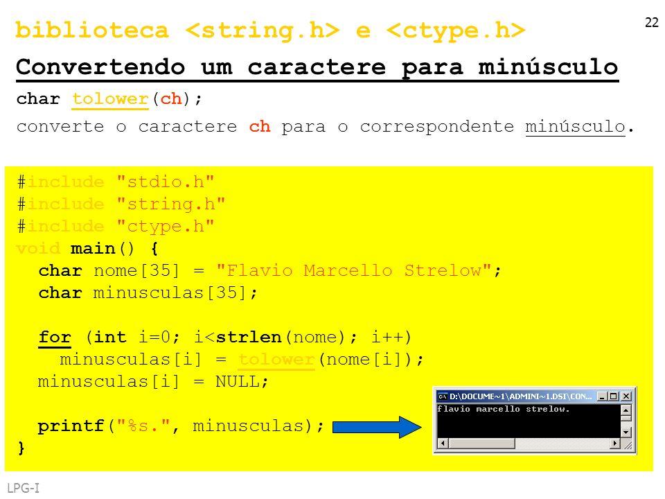 biblioteca <string.h> e <ctype.h>
