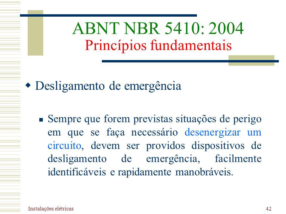 ABNT NBR 5410: 2004 Princípios fundamentais