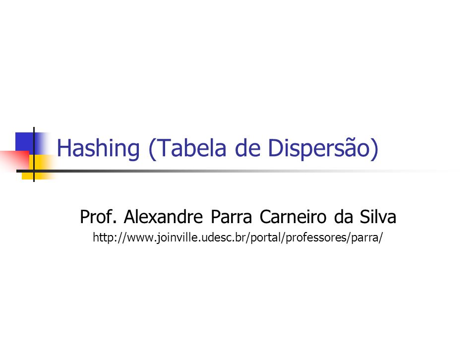 Hashing (Tabela de Dispersão)