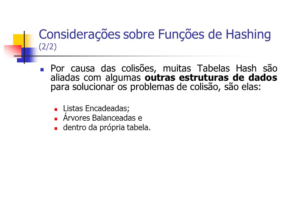 Considerações sobre Funções de Hashing (2/2)