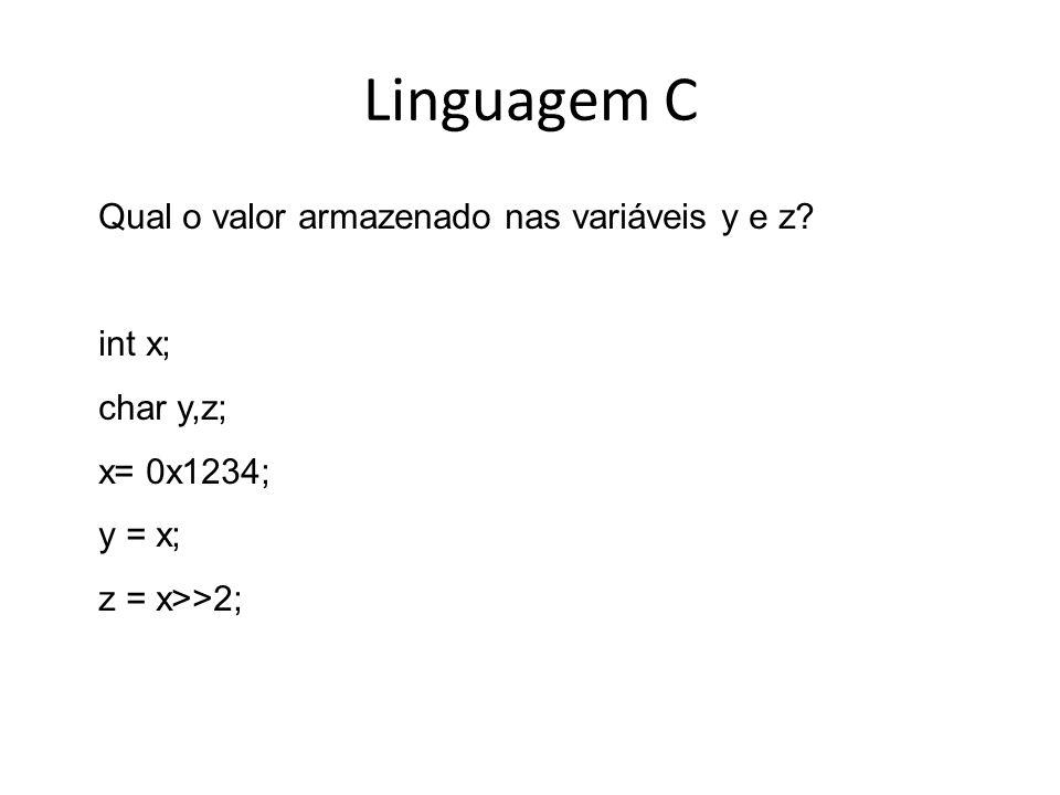 Linguagem C Qual o valor armazenado nas variáveis y e z int x;