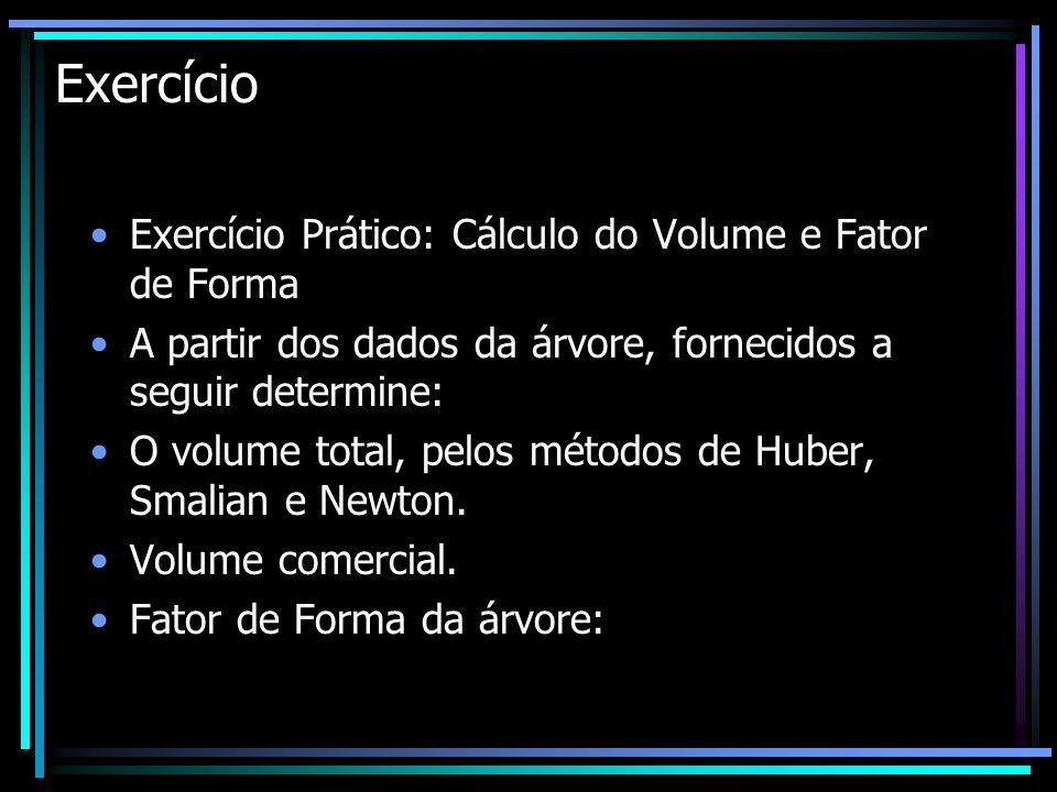Exercício Exercício Prático: Cálculo do Volume e Fator de Forma