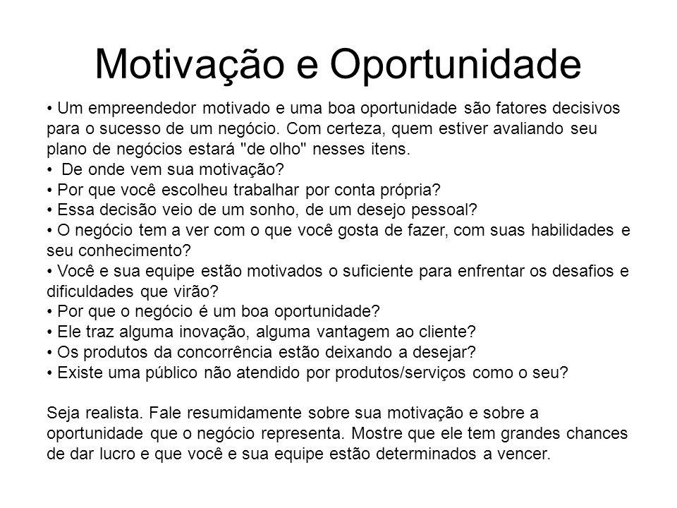 Motivação e Oportunidade
