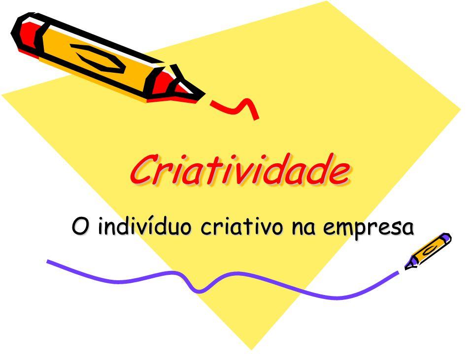 O indivíduo criativo na empresa
