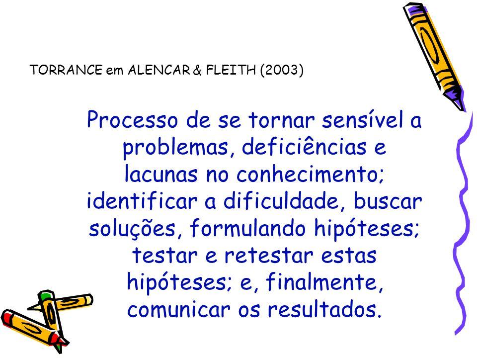 TORRANCE em ALENCAR & FLEITH (2003)