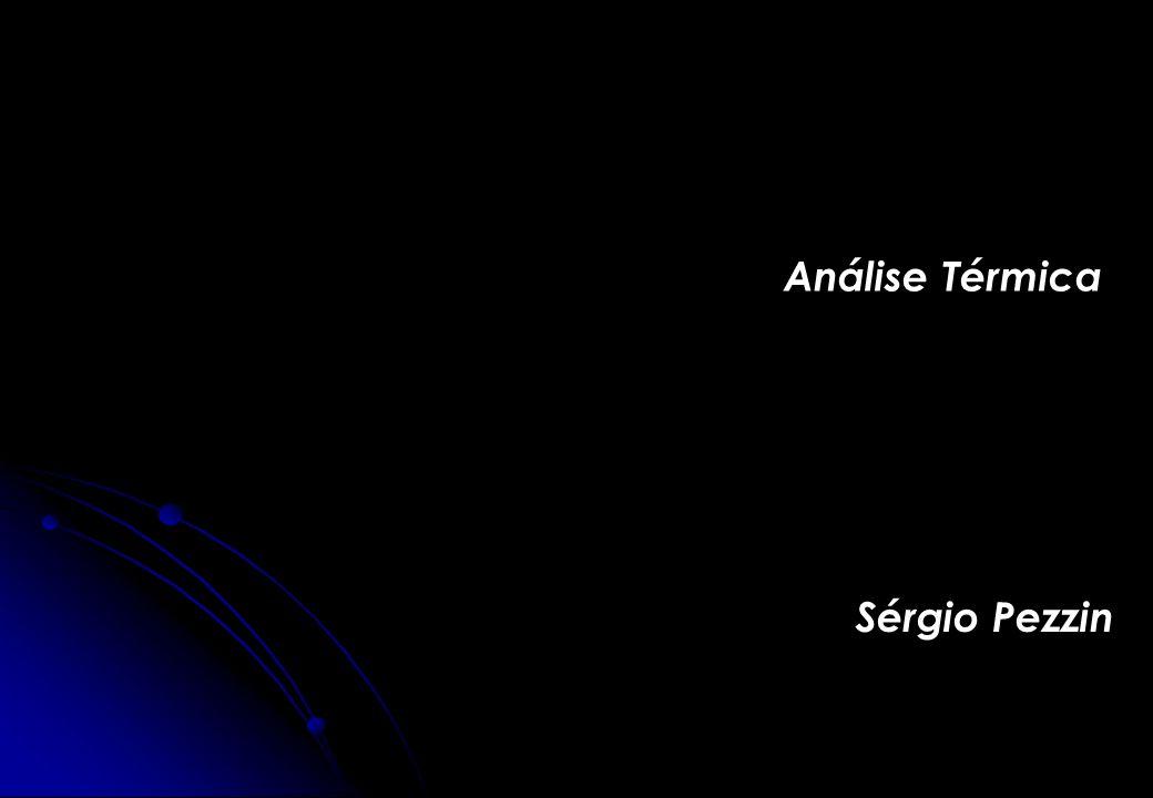 Análise Térmica Sérgio Pezzin