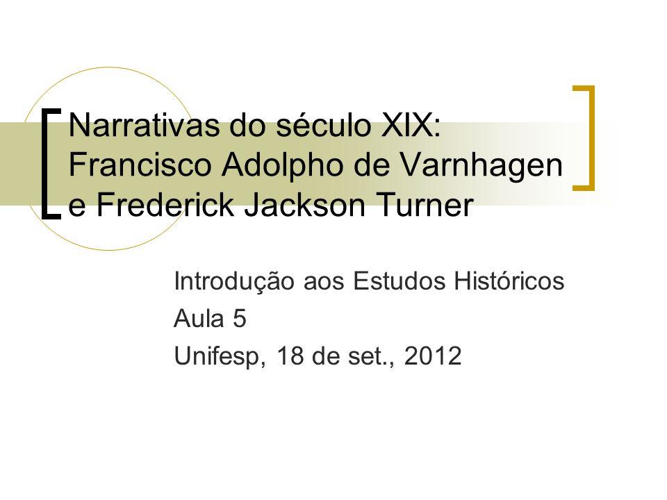 Introdução aos Estudos Históricos Aula 5 Unifesp, 18 de set., 2012