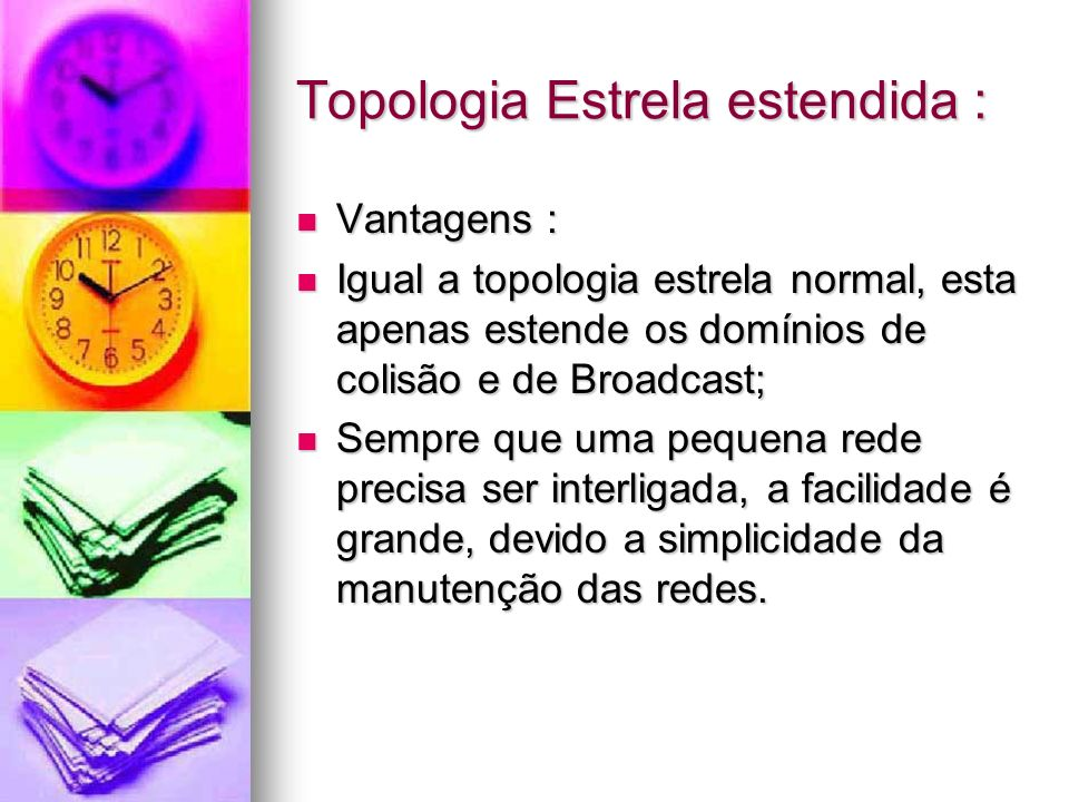 Topologia Estrela estendida :