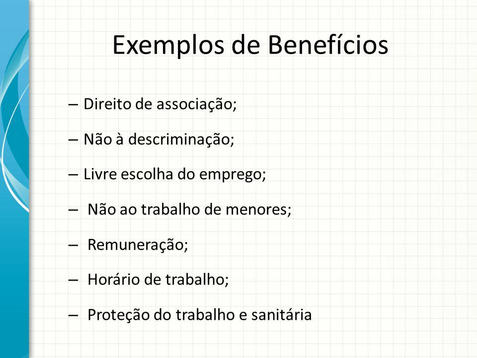 Exemplos de Benefícios