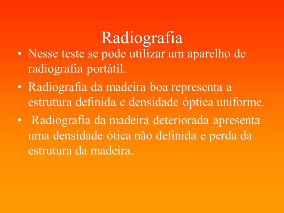 Radiografia Nesse teste se pode utilizar um aparelho de radiografia portátil.