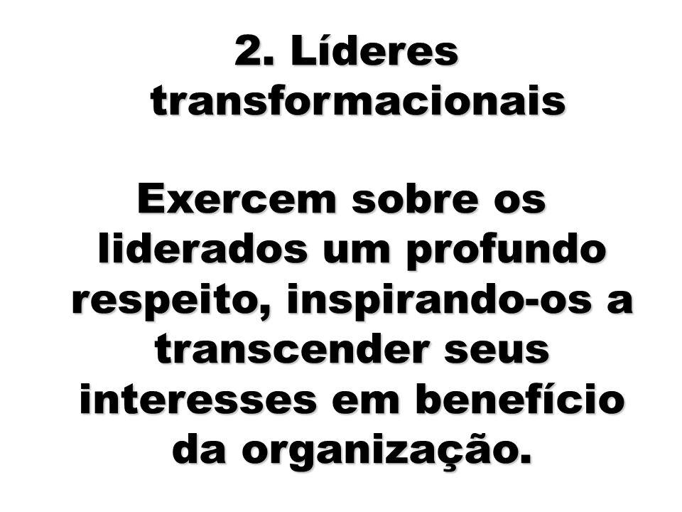 2. Líderes transformacionais