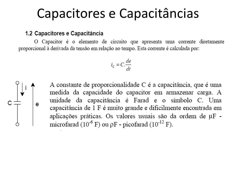 Capacitores e Capacitâncias