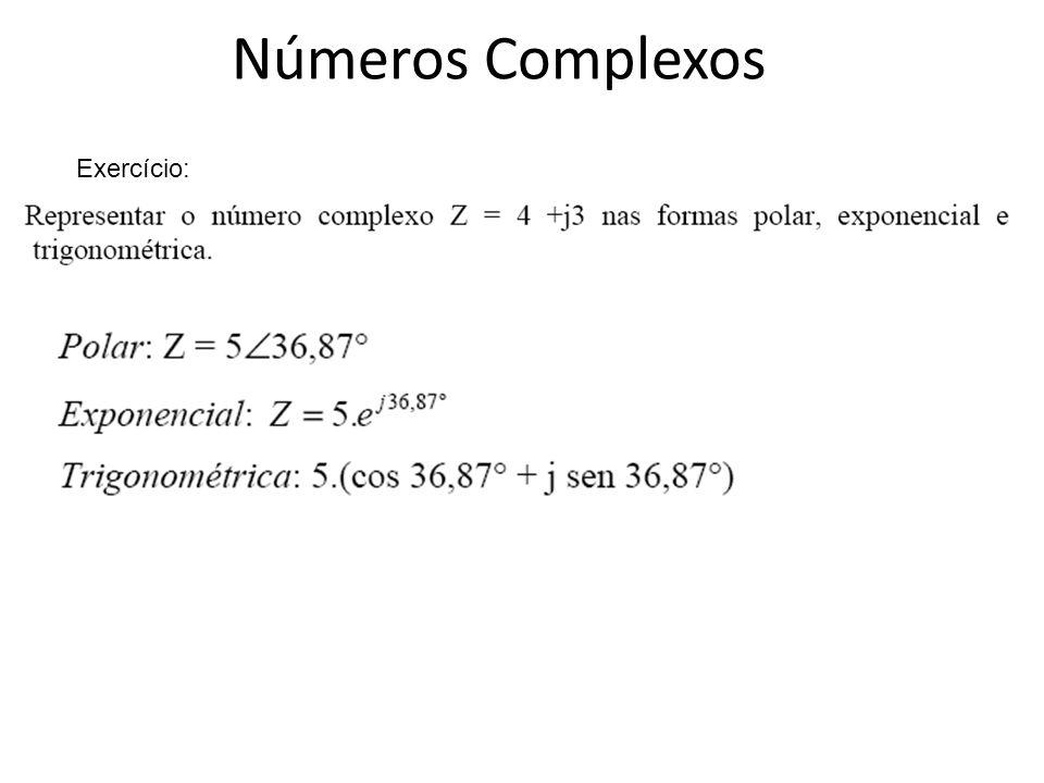 Números Complexos Exercício: