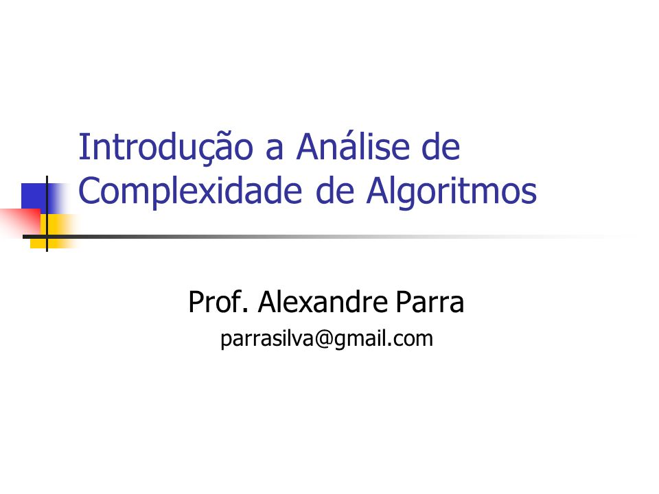 Introdução a Análise de Complexidade de Algoritmos