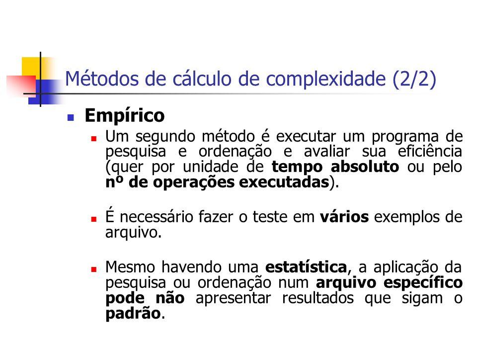 Métodos de cálculo de complexidade (2/2)