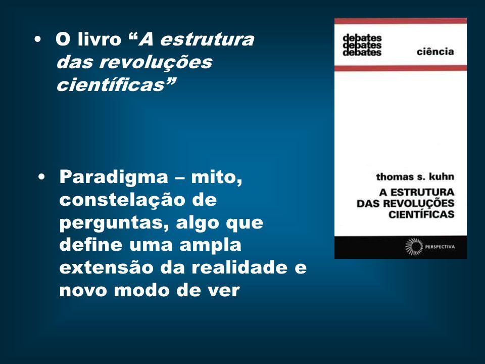 O livro A estrutura das revoluções científicas